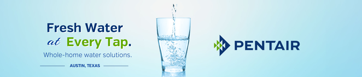 Fresh Water at Every Tap. Whole-home water solutions in Austin, Texas.